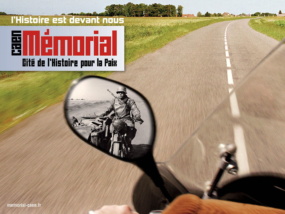 campagne affichage 20 ans du Memorial de Caen - Motard - créé par Romain Cotto, Directeur Artistique 360 Print/film/digital