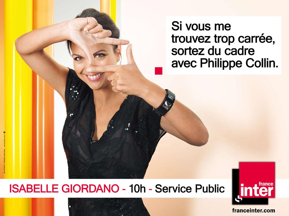 Création Campagne Affichage France Inter, Isabelle Giordano- créé par Romain Cotto, Directeur Artistique 360 Print/film/digital